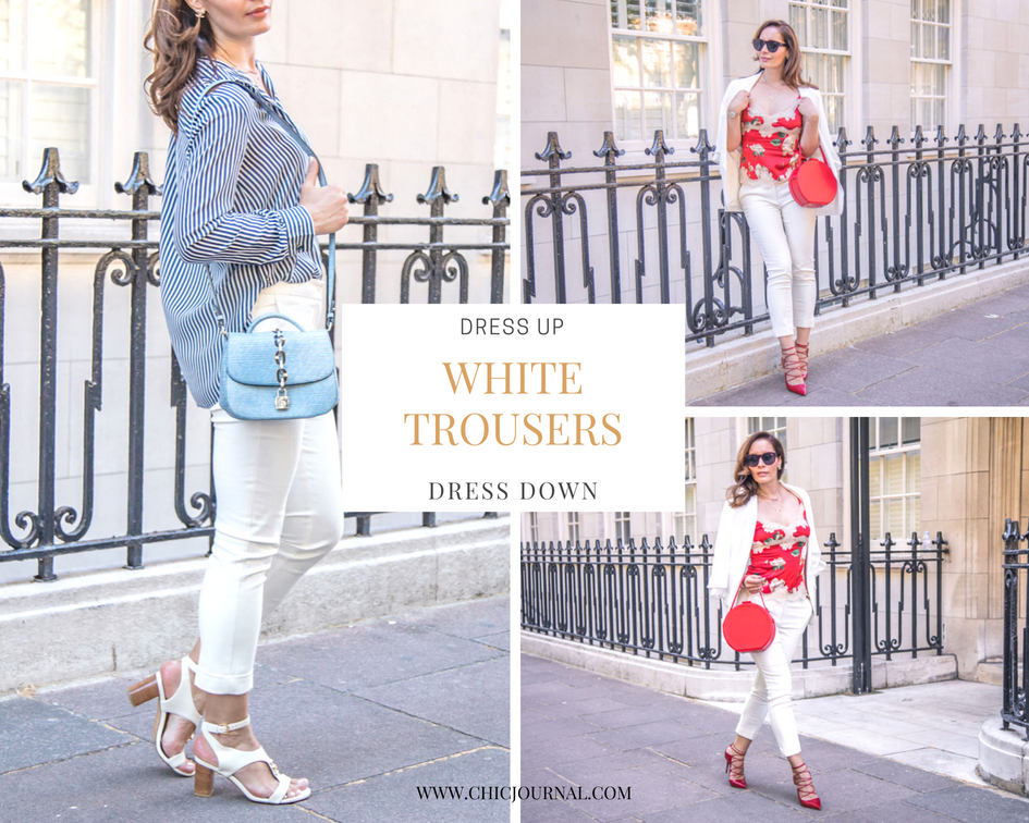 How to dress up and down white trousers by Chic Journal blog
