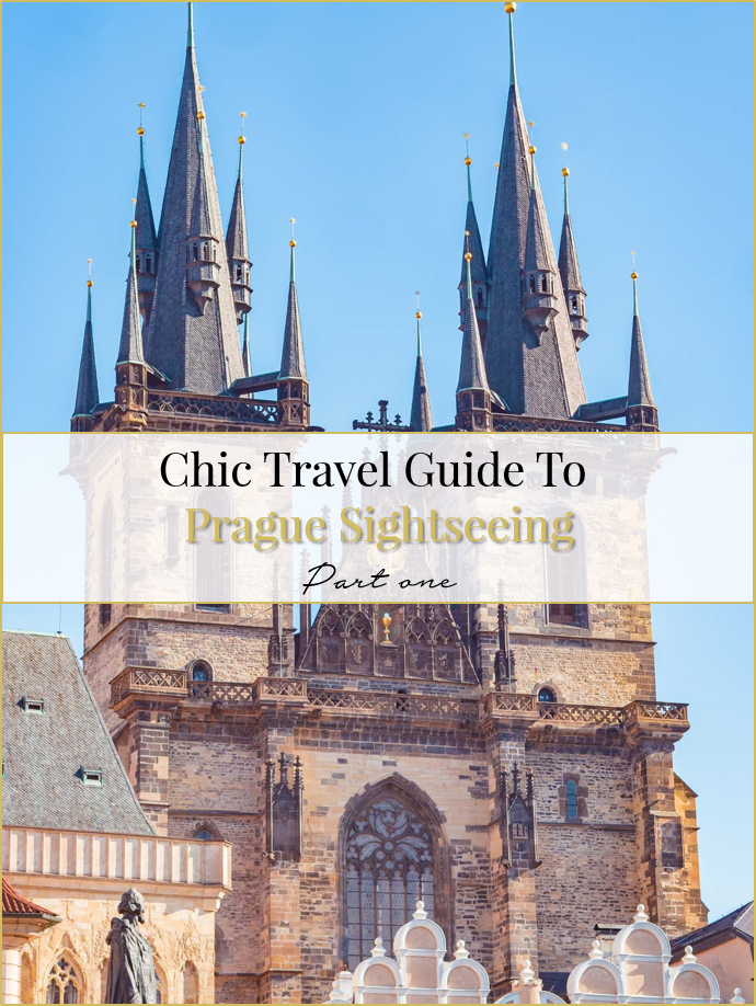 Chic travel guide to Prague sightseeing part one