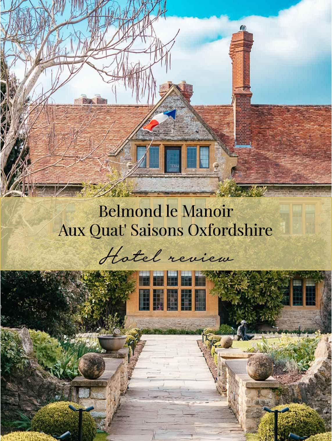 Hotel review: Belmond Le Manoir Aux Quat'Saisons hotel Oxfordshire