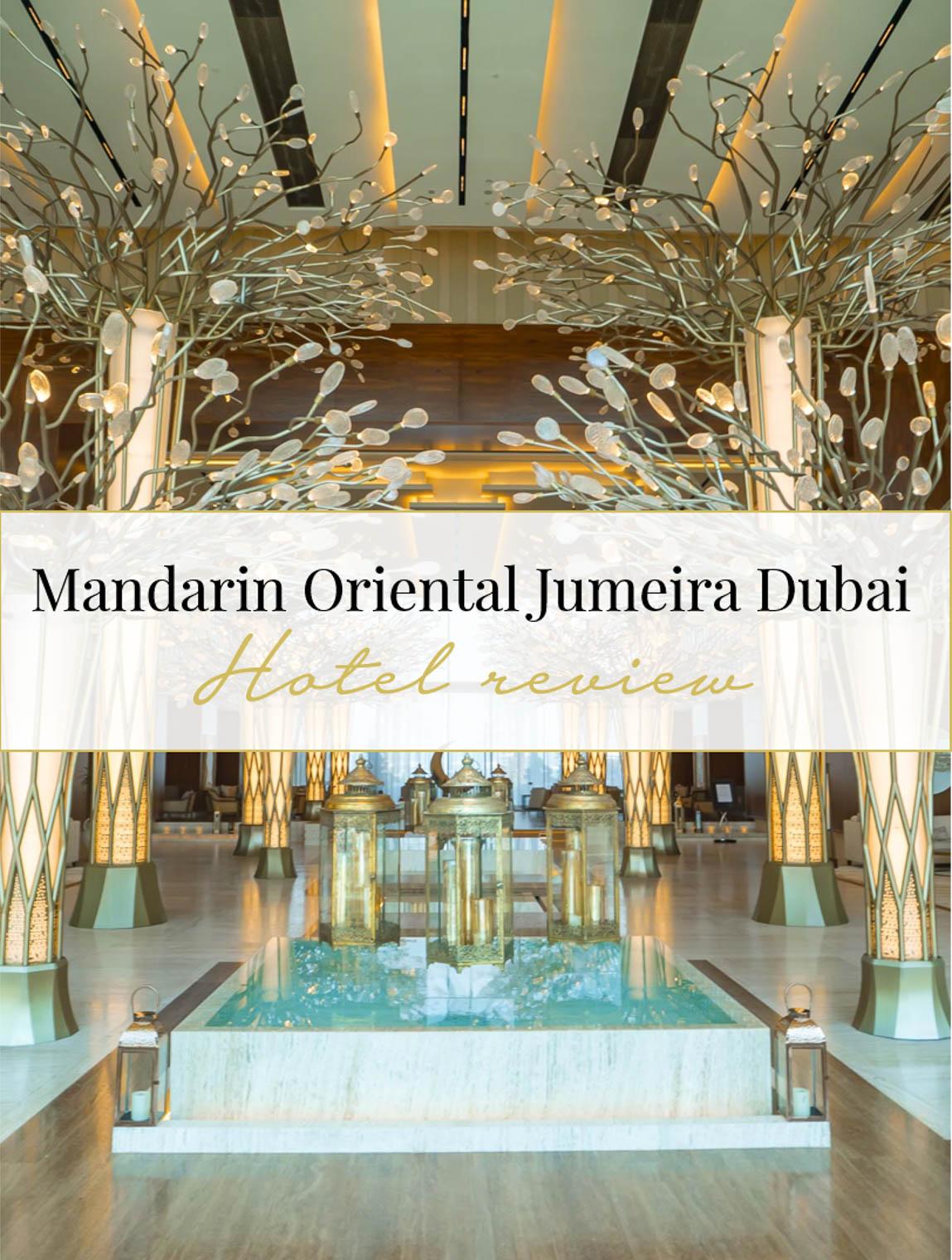Hotel review Mandarin Oriental Jumeira Dubai